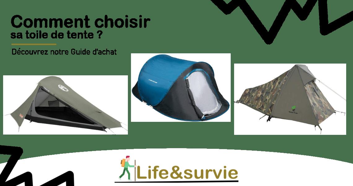 Fiche guide d'achat life and survie toile de tente
