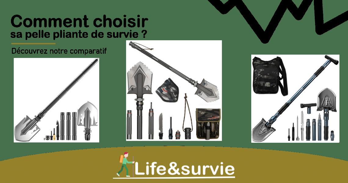 Fiche comparatif life and survie Pelle de survie