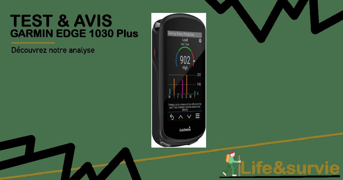 Fiche produit test et avis life and survie Garmin Edge 1030 - Plus