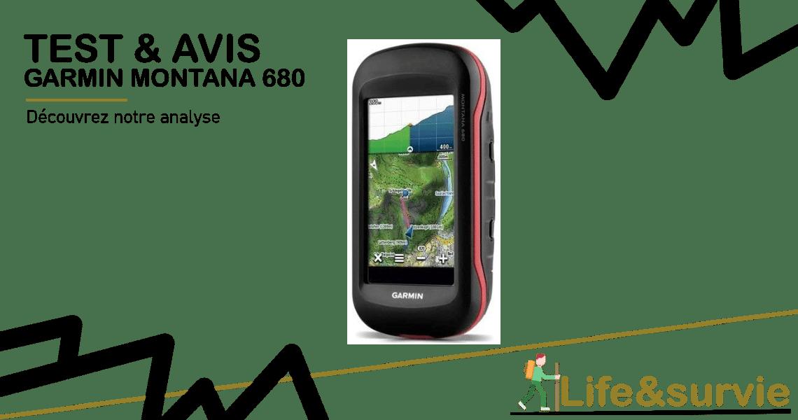 Fiche produit test et avis life and survie Garmin Montana 680