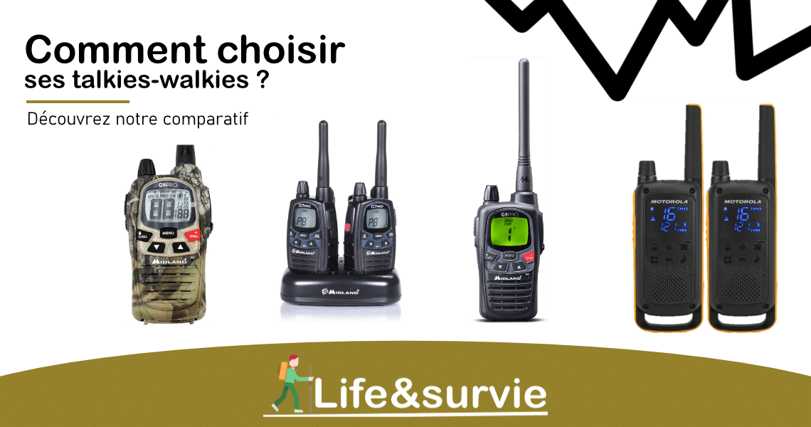Fiche comparatif life and survie talkies-walkies