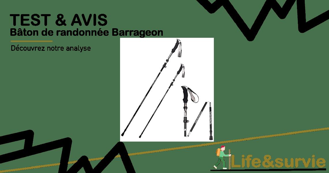 Bâton de randonnée Barrageon test & avis