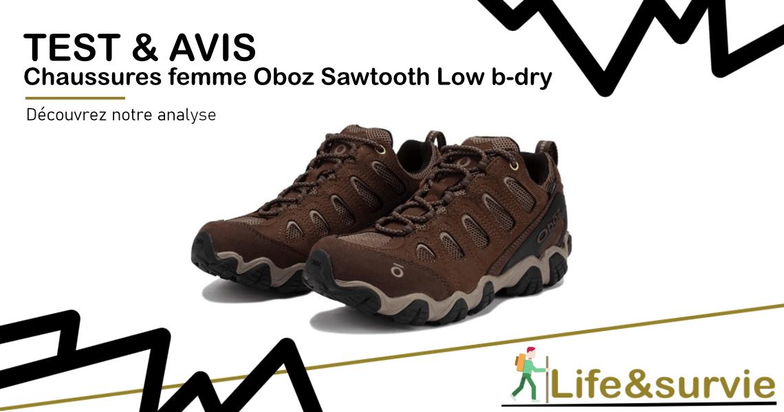 Fiche produit test et avis life and survie Chaussures femme Oboz Sawtooth Low b-dry